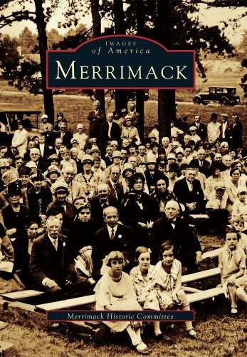 Merrimack (Images of America) by Merrimack Historic Committee - Merrimack Mall