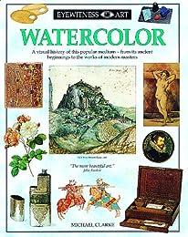 Eyewitness: Watercolor (Eyewitness Books)
