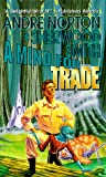 A Mind for Trade: A Great New Solar Queen Adventure (A Solar Queen adventure)