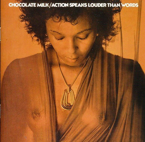 Action Speaks Louder Than Words by CHOCOLATE MILK (2011-11-01) ()