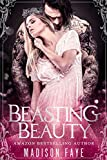 Beasting Beauty (Possessing Beauty Book 1) (kindle edition)