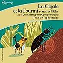 La Cigale et la Fourmi et autres fables | Livre audio Auteur(s) : Jean de La Fontaine Narrateur(s) : Christian Hecq