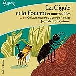 La Cigale et la Fourmi et autres fables | Jean de La Fontaine