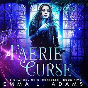 Faerie Curse Audiobook