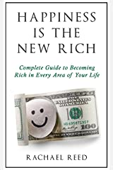 Happiness is the New Rich Kindle Edition