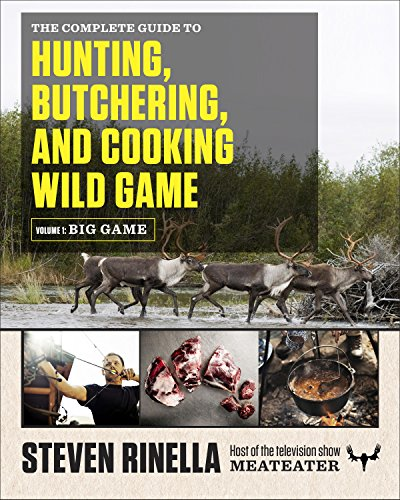 A comprehensive big-game hunting guide, perfect for hunters ranging from first-time novices to seasoned experts, with more than 400 photographs, including work by renowned outdoor photographer John Hafner  Steven Rinella was raised in a hunting fa...