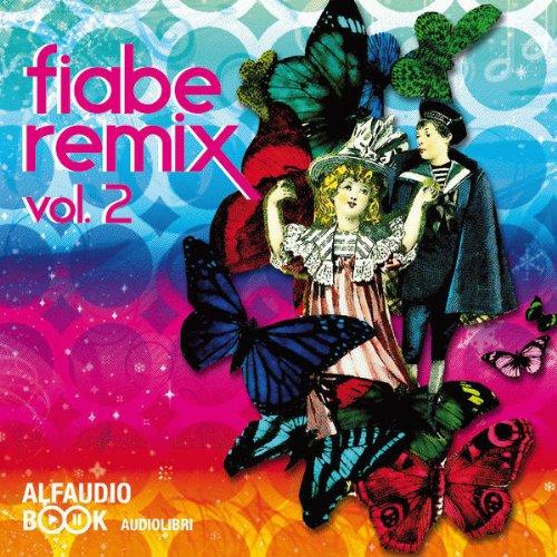 Fiabe Remix Vol. 2: Remix Tales Vol.2