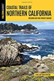 Coastal Trails of Northern California: Including Best Dog Friendly Beaches (Falcon Guides)