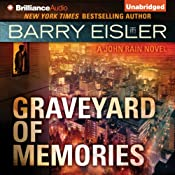 Graveyard of Memories: John Rain, Book 8 | Barry Eisler