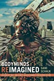 #10: Bodyminds Reimagined: (Dis)ability, Race, and Gender in Black Women's Speculative Fiction