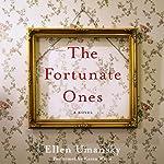 The Fortunate Ones: A Novel | Ellen Umansky