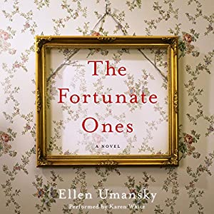 The Fortunate Ones Audiobook