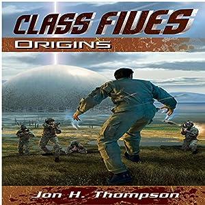 Class Fives: Origins Audiobook