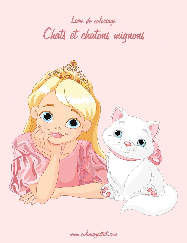Livre De Coloriage Chats Et Chatons Mignons 2 Volume 2 French