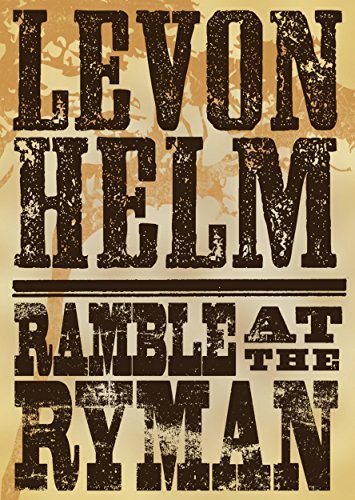(Levon Helm: Ramble At the Ryman)