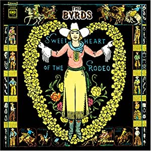 The Byrds Sweetheart Of The Rodeo Vinyl Amazon Com Music