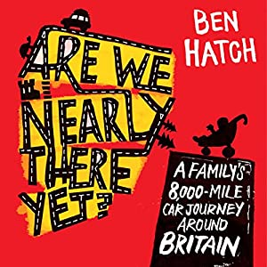 Are We Nearly There Yet? Audiobook