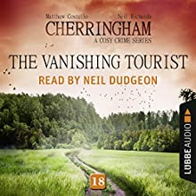 The Vanishing Tourist (Cherringham - A Cosy Crime Series: Mystery Shorts 18) Audiobook by Matthew Costello, Neil Richards Narrated by Neil Dudgeon