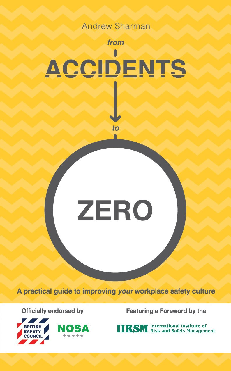 From accidents to zero a practical guide to improving your from accidents to zero a practical guide to improving your workplace safety culture amazon andrew sharman books publicscrutiny Image collections