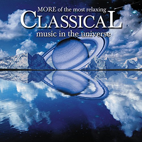 More Relaxing Classical Music Universe