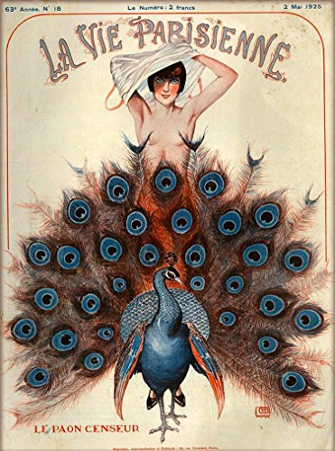 A SLICE IN TIME 1925 La Vie Parisienne Le Paon Censeur for sale  Delivered anywhere in USA