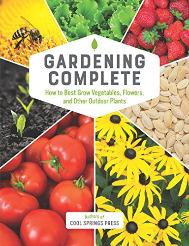 Gardening Complete by [Authors of Cool Springs Press]