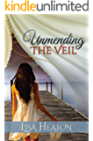 Unmending the Veil - Revised Edition 2017