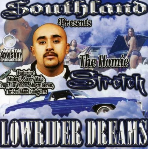 Lowrider Dreams by Homie Stretch (2008-03-25) ()