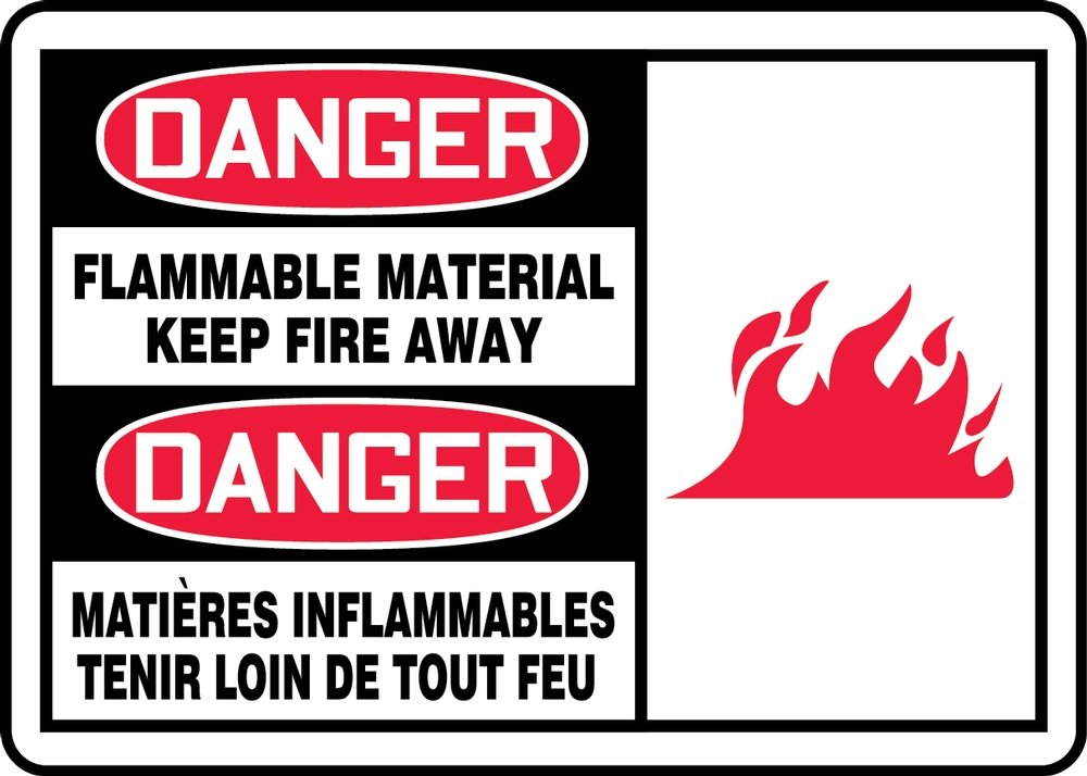 DANGER-FLAMMABLE MATERIAL KEEP FIRE AWAY (BILINGUAL FRENCH)