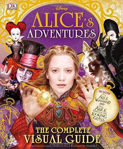 Alice's Adventures: The Complete Visual Guide (Alice In Wonderland Shop)