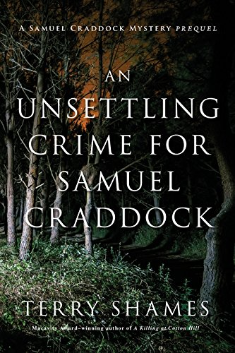 Image of An Unsettling Crime for Samuel Craddock: A Samuel Craddock Mystery