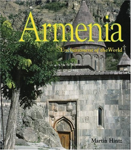 Armenia (Enchantment of the World Second Series)
