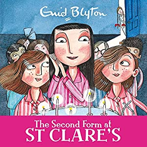 The Second Form at St Clare's Audiobook