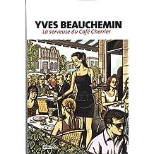 La serveuse du Café Cherrier (Roman)