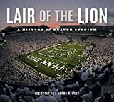 Lair of the Lion: A History of Beaver Stadium (Keystone Books)