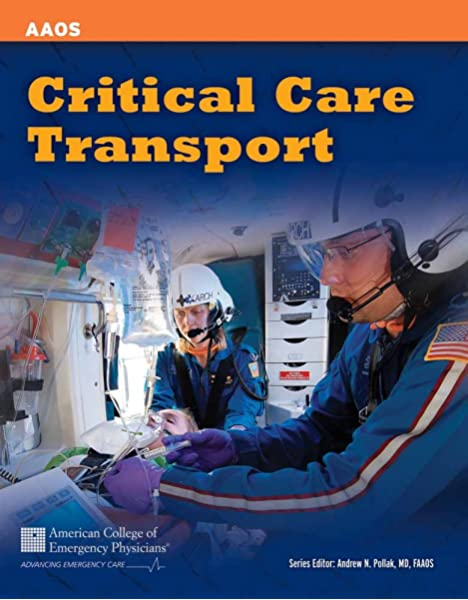 Critical Care Transport 9781449642587 Medicine Health Science Books Amazon Com