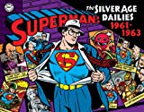 Superman: the Silver Age Newspaper Dailies Volume 2: 1961-1963, Wayne Boring, Stan Kaye, Jerry Siegel, 1613779232