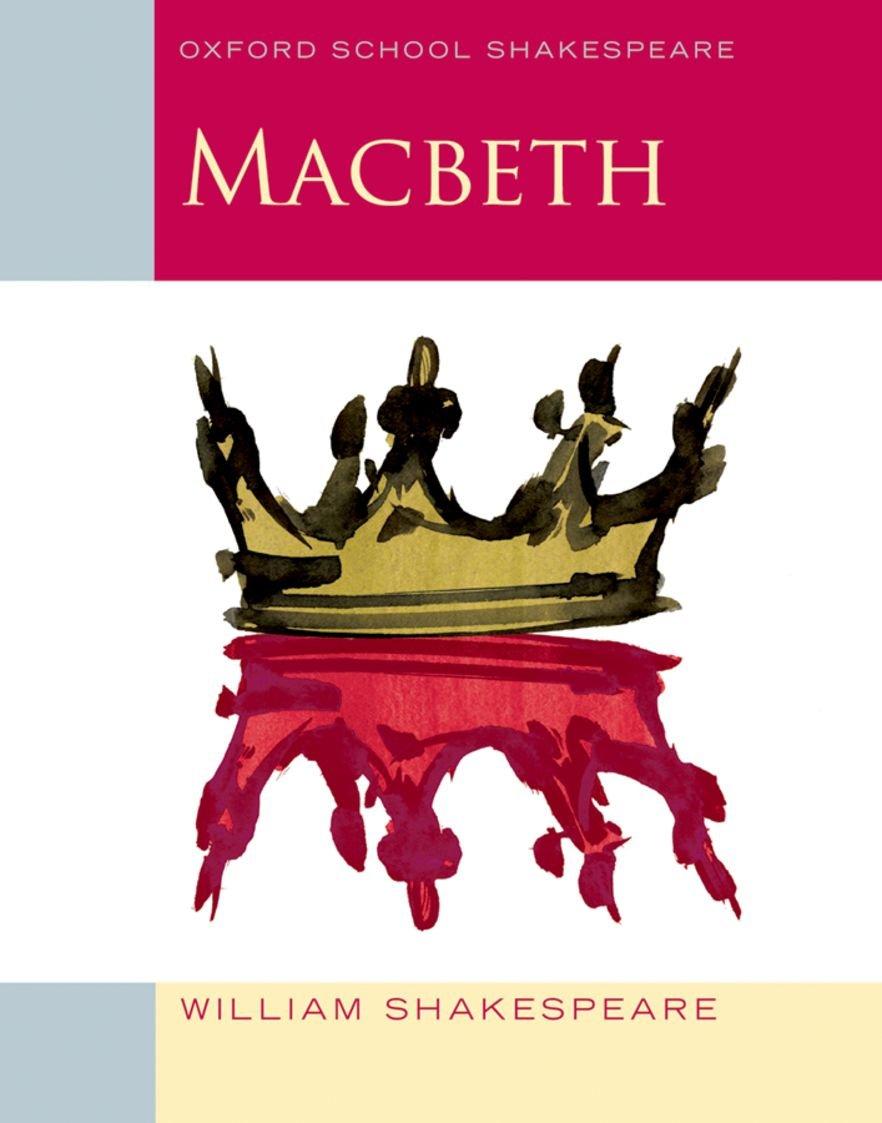 Oxford School Shakespeare: Macbeth: Amazon.co.uk: Shakespeare ...