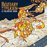 A Bestiary of Tolkien: A Coloring Book