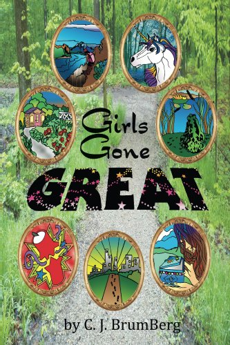 Book: Girls Gone Great by C. J. BrumBerg