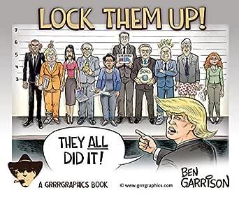 Amazon.com: Lock Them Up!: A Ben Garrison Cartoon Collection eBook ...
