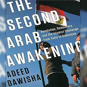 The Second Arab Awakening Audiobook