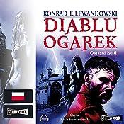 Ostatni hold (Diablu ogarek 3) | Konrad T. Lewandowski