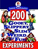 203 Icy, Freezing, Frosty, Cool, and Wild Experiments by Janice VanCleave (1999, Paperback)