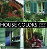 exterior color schemes House Colors: Exterior Color by Style of Architecture