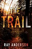 The Trail (An Awol Thriller Book 1)