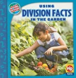 Using Division Facts in the Garden, Linda Bussell, 0836893859