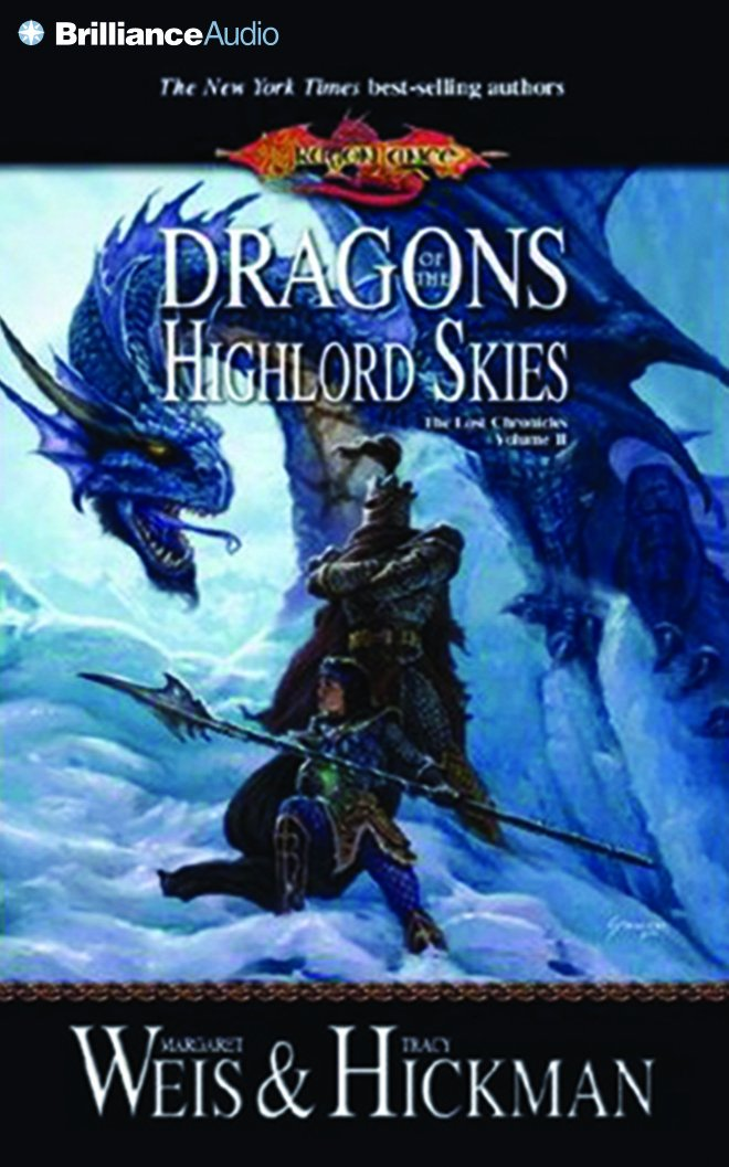 Dragons of the Highlord Skies: The Lost Chronicles, Volume II (Lost Chronicles Trilogy) pdf