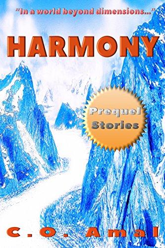 Harmony - Prequel Stories
