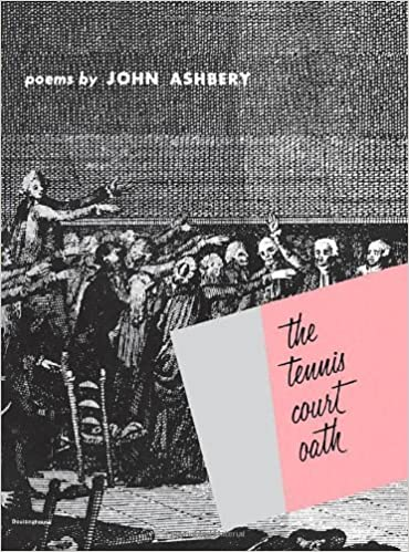 The Tennis Court Oath: A Book of Poems (Wesleyan Poetry Program) by John Ashbery (1977-12-15)